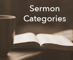 LHCC Sermon Categories